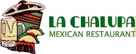 La Chalupa Mexican Restaurant